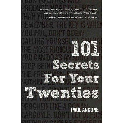 101 Secrets For Your Twenties Paperback By Paul Angonne In 2021 The Secret Book Books To Read Online The Twenties