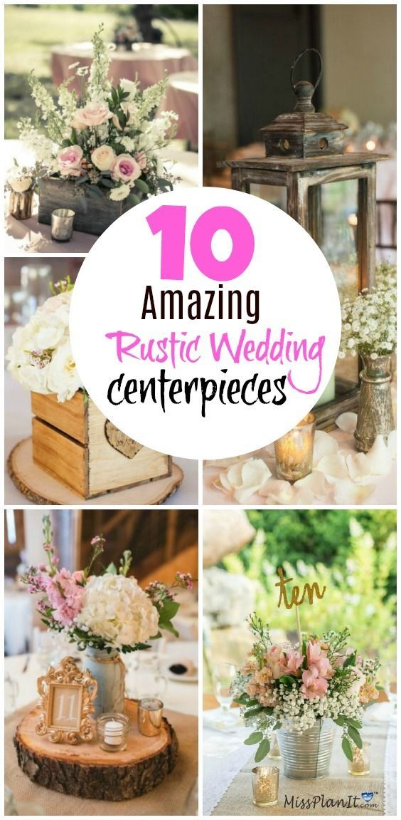10 Rustic Wedding Centerpieces Ideas You Will Adore | Bridal ...