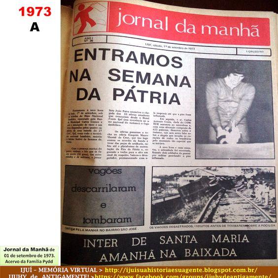 IJUÍ - RS - Memória Virtual: Semana da Pátria e Desfile de 7 de Setembro de…