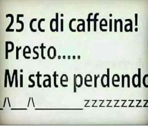 18836 25cc Di Caffeina Con Immagini Citazioni Divertenti