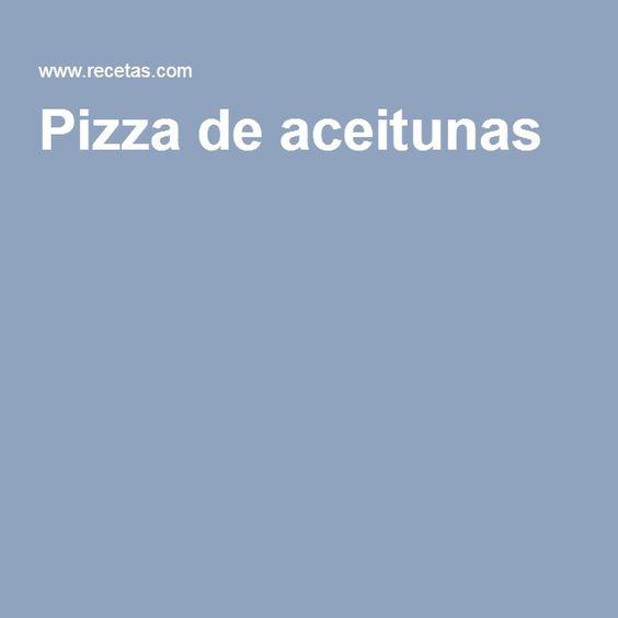Pizza de aceitunas