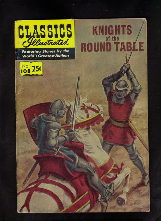 CLASSICS ILLUSTRATED #108 G+   HRN169 (KNIGHTS OF THE ROUND TABLE)