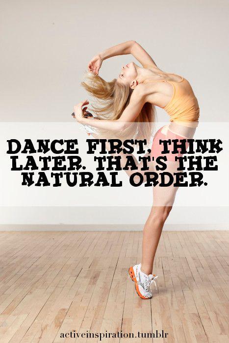 Dance First!