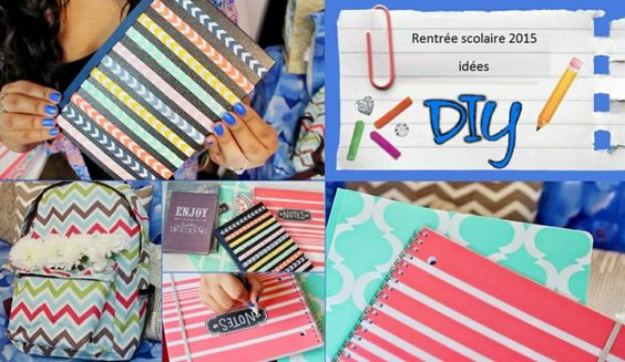 Idées DIY pour la rentrée scolaire septembre 2015
