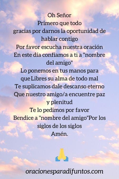 Oración Para Un Amigo Fallecido Oraciones Cortas Y Bonitas Oraciones Oracion Para Momentos Dificiles Oraciones Para Esquelas