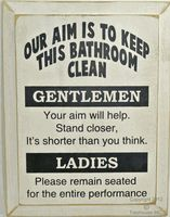 Our Aim Is To Keep This Bathroom Clean...Sign