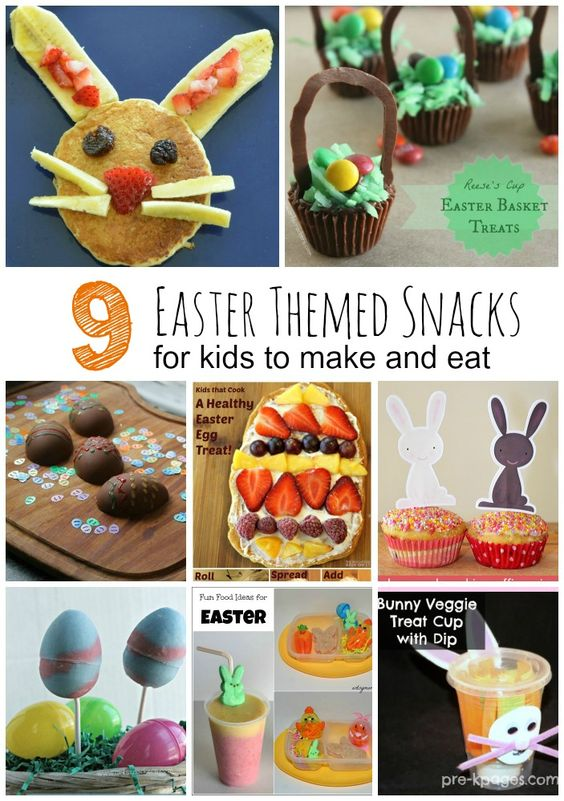 9 Easter Theme Snacks For Kids And The Books To Read With Each One! A