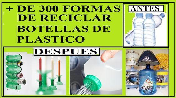 + 300 IDEIAS para reutilização de garrafas de plástico, tais como mesas,...                                                                                                                                                     Mais