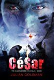 Free Kindle Book -   César (The Demon Lover's Chronicles Book 1)