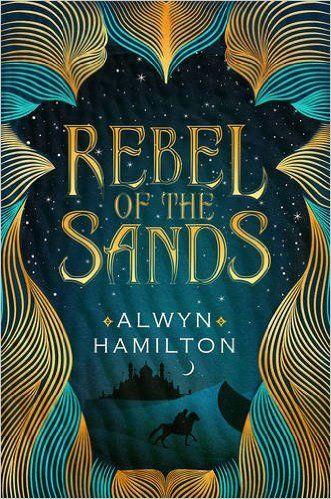 Amazon.fr - Rebel of the Sands - Alwyn Hamilton - Livres