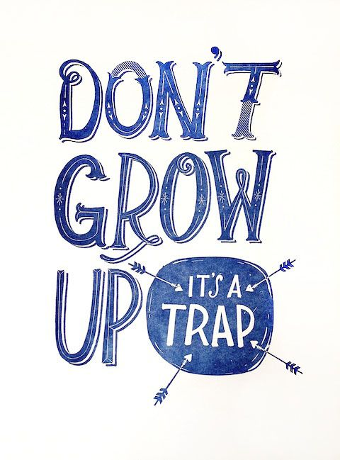Don't Grow Up letterpress print by Hello!Lucky: