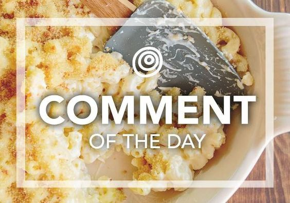 An Ingenious Way to Reheat Mac & Cheese  Comment of the Day