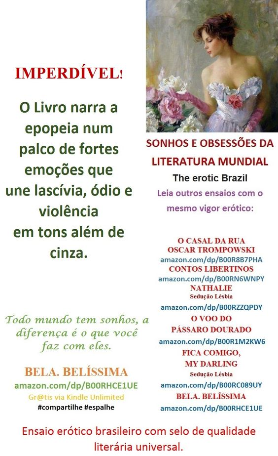 BELA.BELÍSSIMA/Sedução/ Welington Almeida Pinto. Brasil: amazon.com/dp/B00RHCE1UE - Gr@tis via Kindle Unlimited