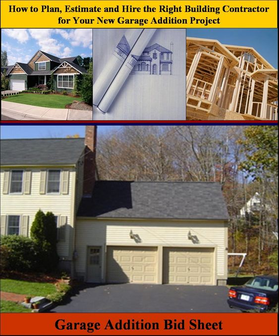 Here is a garage addition bid sheet for helping homeowners for Garage addition cost estimator