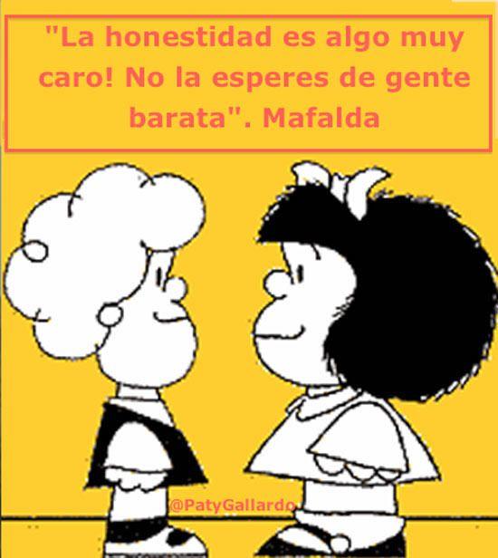 Mafalda Honestida Jpg 550 616 Mafalda Frases Imagenes De Mafalda Honestidad