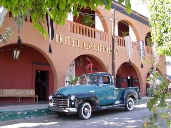Hotel California....Todos Santos Baja California Sur Mexico