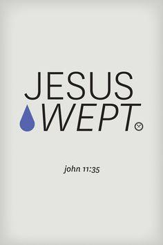 jesus wept john 11 35 - Google Search