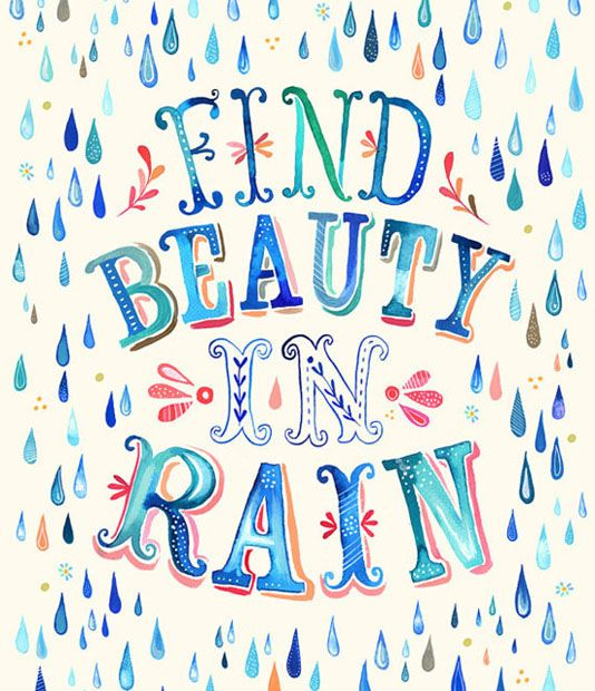 Rainy Day Quotes About Life: Positive Rainy Day Quotes - Google Search