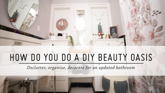How Do You Do a DIY Beauty Oasis? | Bathroom Makeover | DIY Home Decor | Mr Kate - YouTube