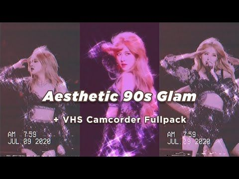 𝐀𝐞𝐬𝐭𝐡𝐞𝐭𝐢𝐜 𝟗𝟎𝐬 𝐆𝐥𝐚𝐦 𝐕𝐢𝐝𝐞𝐨 𝐄𝐟𝐟𝐞𝐜𝐭 Vhs Camcorder Fullpack Youtube In 2020 Vhs Video Effects Camcorder