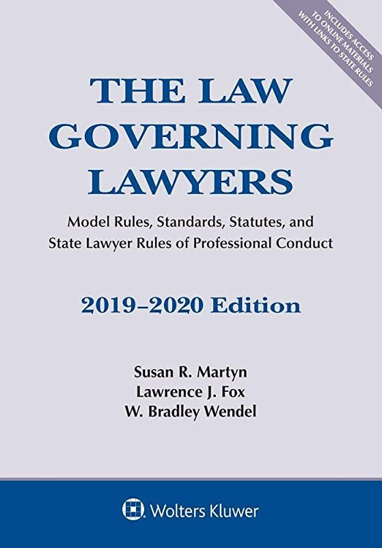 Ebook The Law Governing Lawyers Model Rules Standards Statutes And State Lawyer Rules Of Profe L Etat