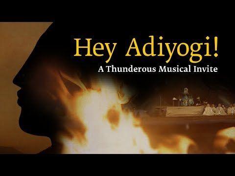 54 Hey Adiyogi A Thunderous Musical Invite Youtube In 2020 Sound Songs Musicals