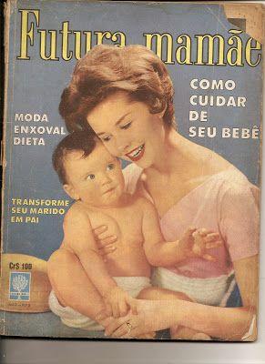 antiga  Revista Futura Mamãe - junho 1962