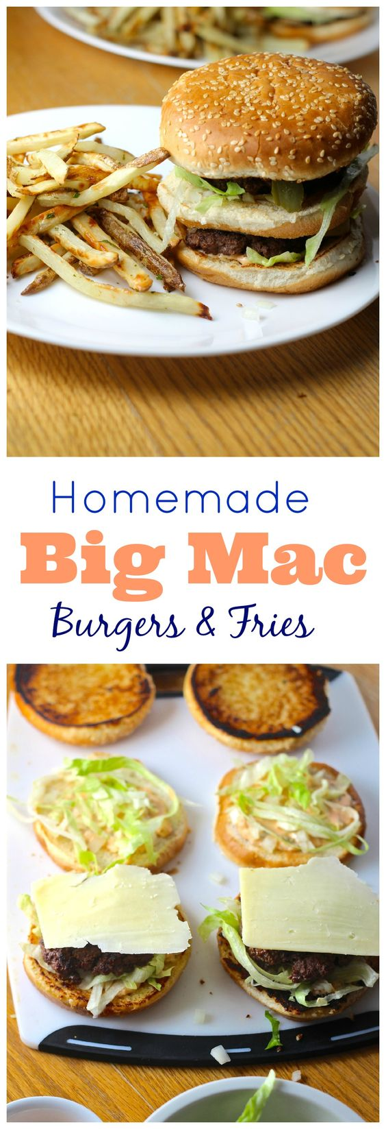 Homemade Big Mac Burgers with special sauce and frites!