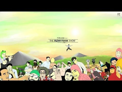 Filthy Frank Anime Opening