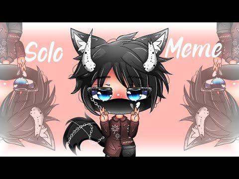 Solo Meme Gacha Life Meme Remake Youtube Memes Anime Youtube