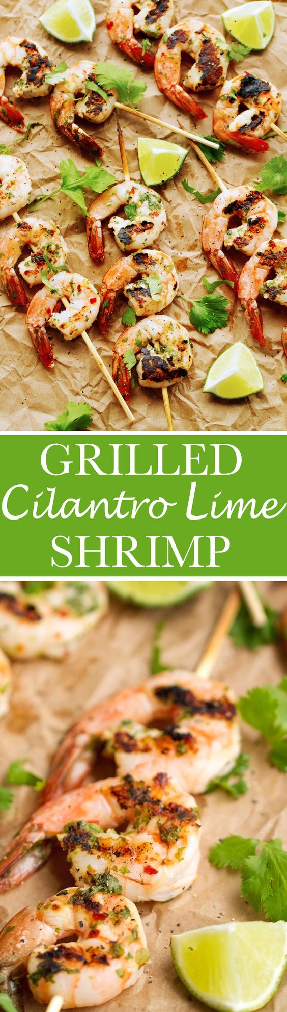 Grilled Cilantro + Lime Shrimp Skewers that are perfect for grilling ...