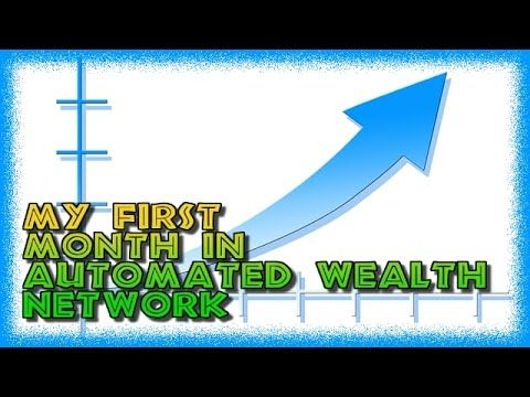 My Results in the First Month of Using Automated Wealth Network