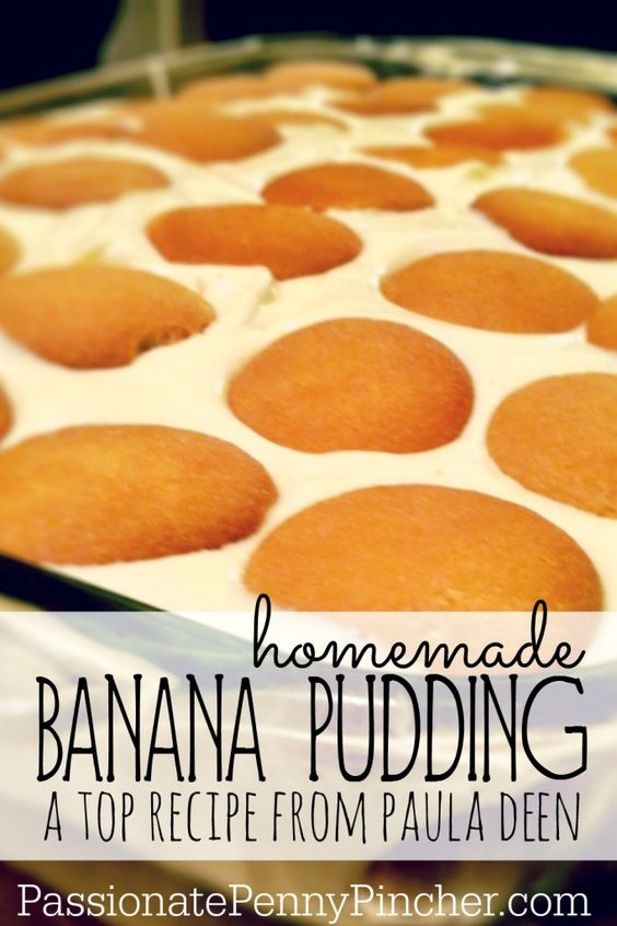 Homemade Banana Pudding - A Top Recipe from Paula Deen!