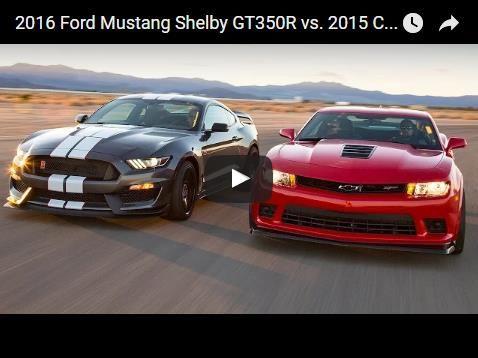 2016 Ford Mustang Shelby Gt350r Vs 2015 Chevrolet Camaro Z 28