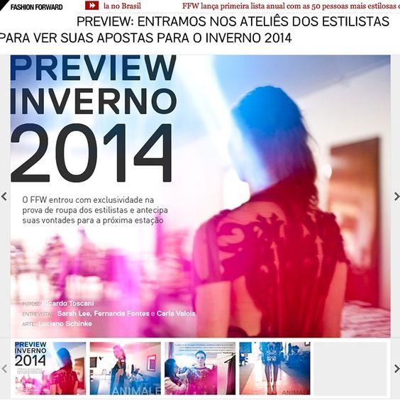 Preview SPFW: Priscilla Darolt mostra suas apostas para o inverno 2014 no FFW Leia mais: animale.com.br/territorioanimale #desfile #spfw #inverno2014 #animalebrasil