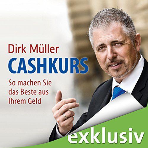 Cashkurs: So machen Sie das Beste aus Ihrem Geld Audible ... http://www.amazon.de/dp/B0083JC8AK/ref=cm_sw_r_pi_dp_JhAmxb1B106WR