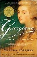 Georgiana: Duchess of Devonshire (Amanda Foreman) = 4 stars