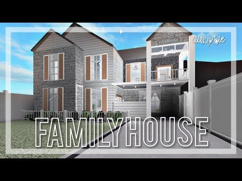 Bloxburg Family House Youtube Modern Family House Family House House Blueprints