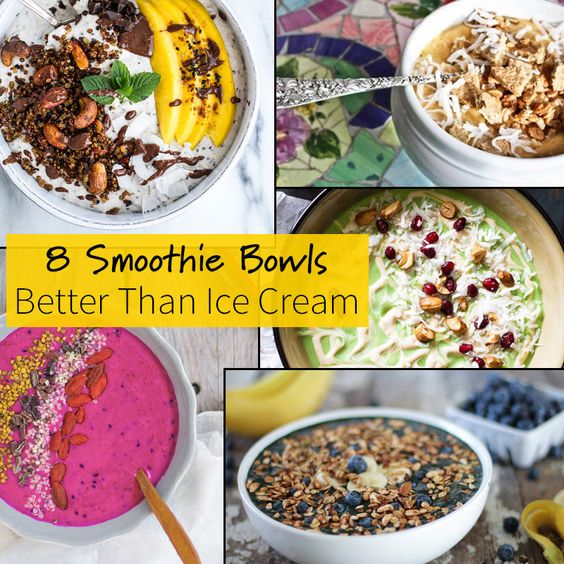 Smoothie Bowls Better Than Ice Cream | Smoothie Bowl, Smoothie and ...