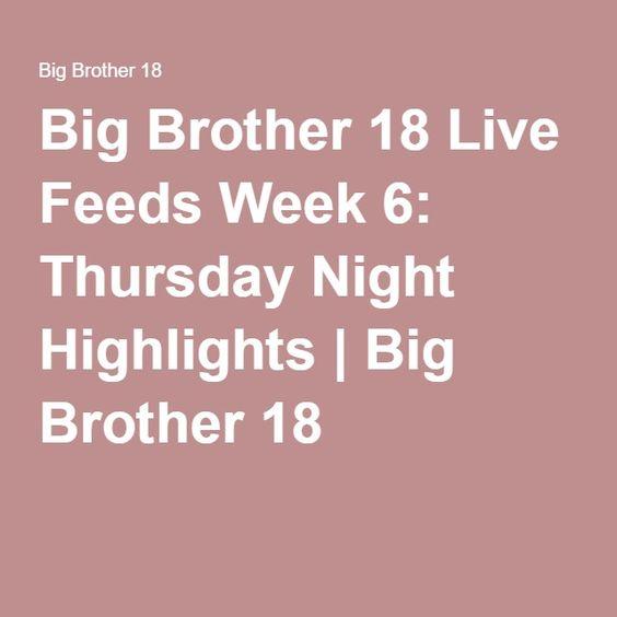 Big Brother 18 Live Feeds Week 6: Thursday Night Highlights   Big Brother 18