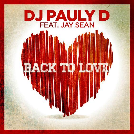 DJ Pauly, Jay Sean – Back to Love (single cover art)