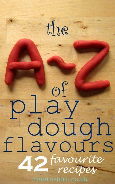apple pie play dough, chocolate play dough, edible play dough, gingerbread play dough, herb play dough, jello play dough...nutella play dough, vanilla play dough, zingy peppermint play dough. The A-Z of play dough recipes!