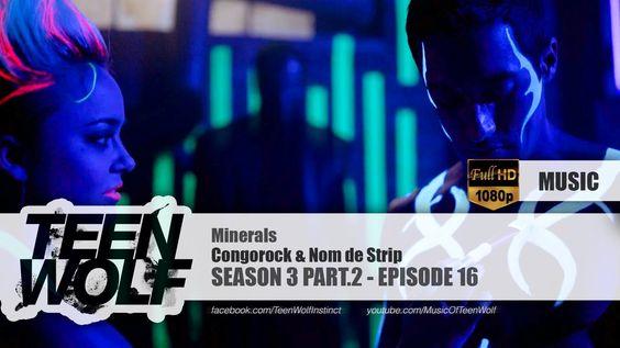 Congorock & Nom de Strip - Minerals | Teen Wolf 3x16 Music [HD]