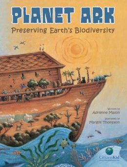 Kids Can Press Book Review: Planet Ark Preserving Earth's Biodiversity