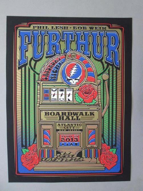 Furthur / Grateful Dead Atlantic City 2013  Posters > Music Posters Designer: John Warner Edition: AE Dimensions: 18 x 24 Condition: ...