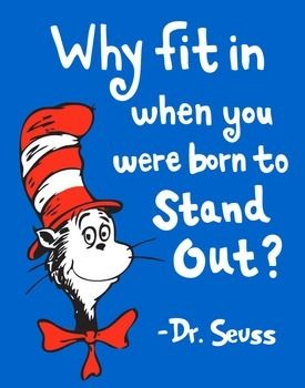 "This inspirational poster would be wonderful in your classroom!  ""Why fit in when you were born to stand out""  Sized to 11"" x 14"" if you would like to have it printed at a print shop, or can be scaled down to print out of your home printer."
