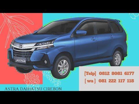 Daihatsu Xenia Cirebon R Deluxe Youtube Kota Cirebon Daihatsu Mobil Baru
