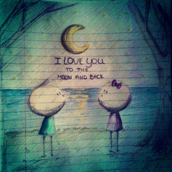 I Love You Drawings: I Love You To The Moon And Back ♥ #draw #drawing #art