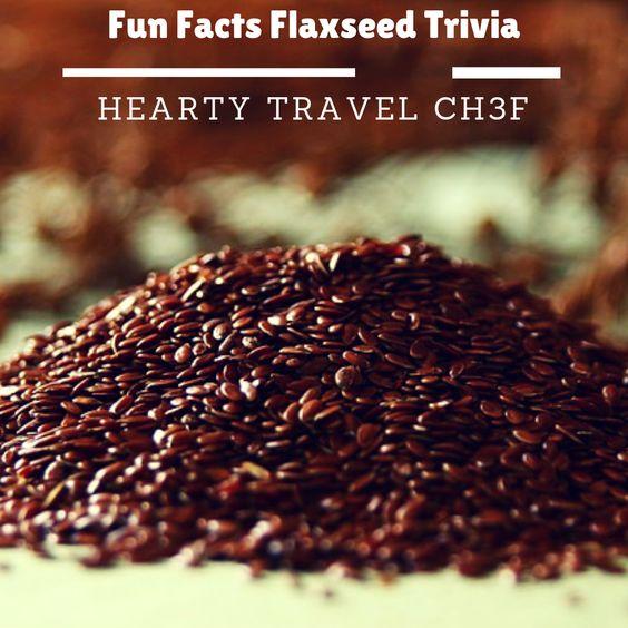 Fun Facts - Flaxseed Trivia