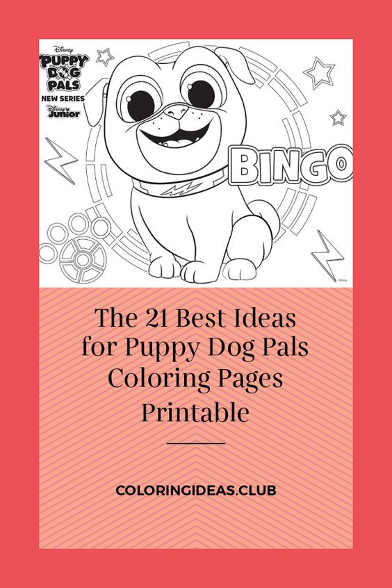 The 21 Best Ideas For Puppy Dog Pals Coloring Pages Printable Dogs And Puppies Coloring Pages Puppies